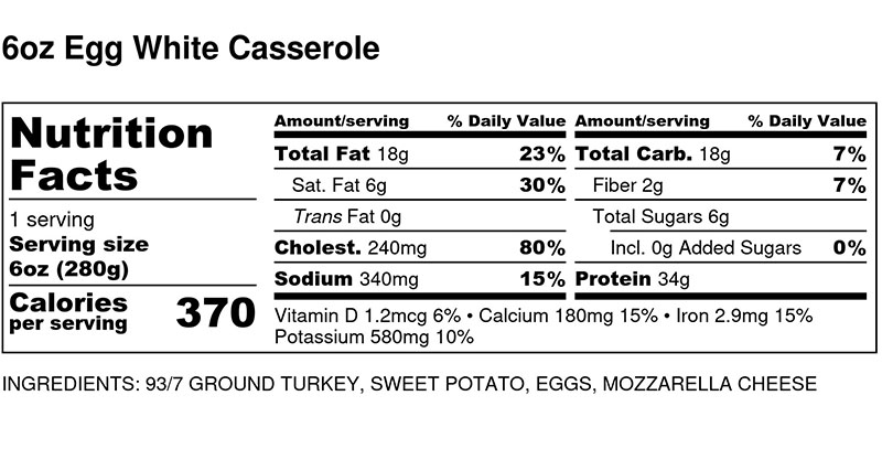 Nutritional Facts - Egg White Casserole 6oz